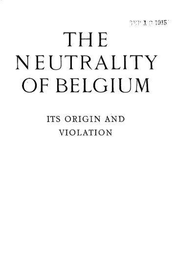 THE NEUTRALITY OF BELGIUM