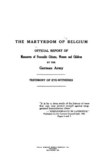 THE MARTYRDOM OF BELGIUM German Army