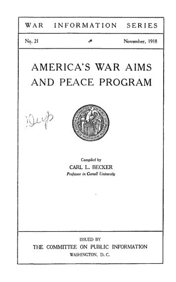 AMERICA'S WAR AIMS AND PEACE PROGRAM