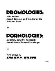 DROMOLOGIES: PORNOLOGIES: - The Libertarian Labyrinth
