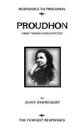Jenny d'Hericourt, Proudhon - The Libertarian Labyrinth