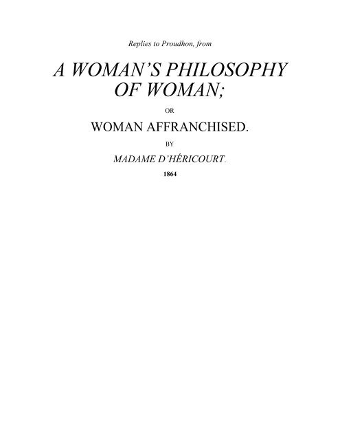Woman Affranchised (excerpt) - The Libertarian Labyrinth