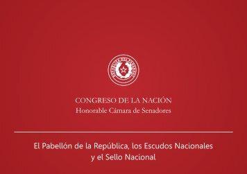 El Pabellón de la República, los Escudos Nacionales y el Sello Nacional