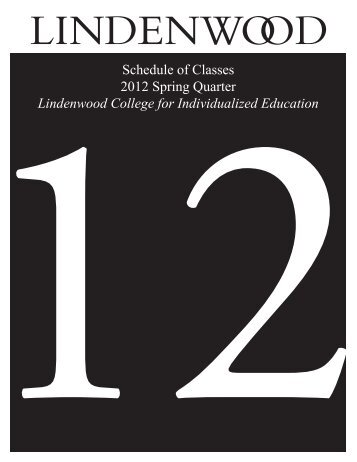 Schedule of Classes 2012 Spring Quarter Lindenwood College for ...
