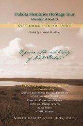 Experience the rich history of North Dakota - Libraries - NDSU