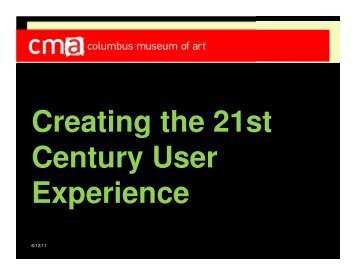 Creating the 21st Century User Experience - State Library of Ohio ...