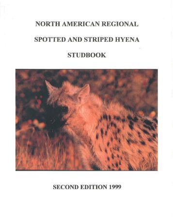 north american regional spotted and striped hyena studbook