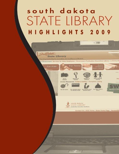 H I G H L I G H T S 2 0 0 9 - South Dakota State Library