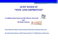 JUST WEED IT *NEW AND IMPROVED* - South Dakota State Library