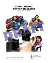 SCHOOL LIBRARY CONTENT STANDARDS - South Dakota State ...