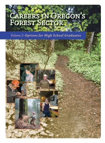Careers in Oregon's Forest Sector - oregon forest literacy program