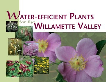 WATER-EFFICIENT PLANTS WILLAMETTE VALLEY - State of Oregon