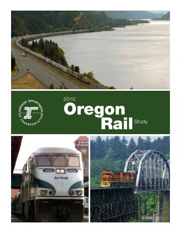 2010 Oregon Rail Study - State of Oregon