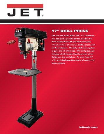 """17"""" DRILL PRESS - JET Tools"""