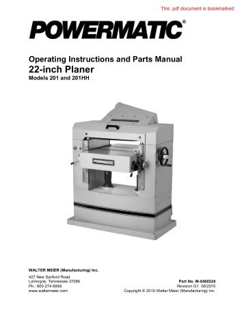 Operating Instructions and Parts Manual 22-inch Planer