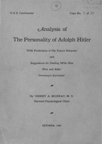 Analysis of The Personality of Adolph Hitler / With Predictions of His ...