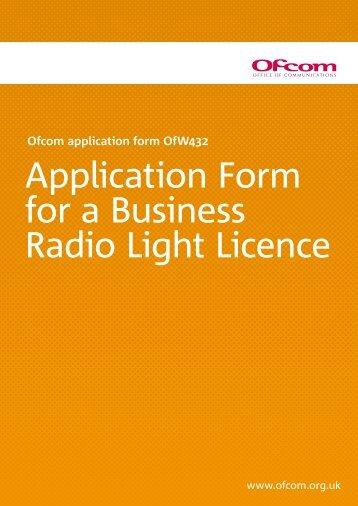 Licence Application - Ofcom Licensing