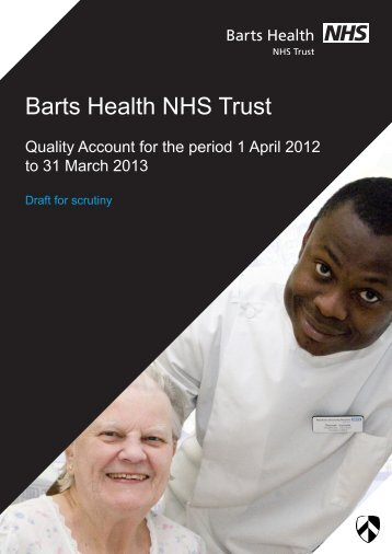 Barts Health Trust Quality Accounts 2012/13 PDF 2 MB - Meetings ...