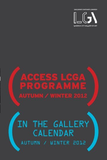 ACCESS LCGA PROGRAMME - Limerick City Gallery of Art ...