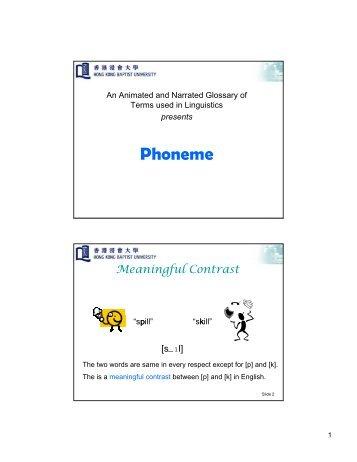 Phoneme - Linguistics Glossary - Hong Kong Baptist University