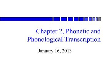 Phonology and Phonetic Transcription - Department of Linguistics ...