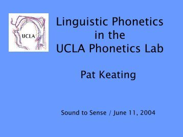 a variety of recent projects in our Phonetics Lab - UCLA Department ...