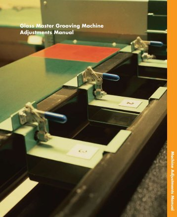 Glass Master Grooving Machine Adjustments Manual - Puerto Rico ...