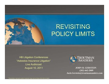 REVISITING REVISITING POLICY LIMITS - HB Litigation Conferences