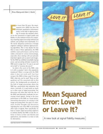 Mean Squared Error: Love It or Leave It? - IEEE Xplore