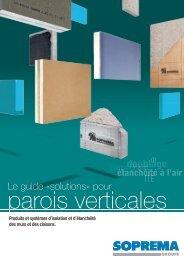 guide 'solutions' pour parois verticales - Soprema