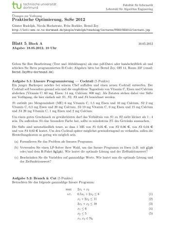 Praktische Optimierung, SoSe 2012 Blatt 5, Block A - TU Dortmund