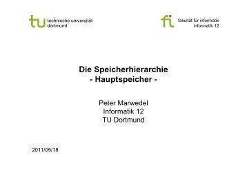 Die Speicherhierarchie - Hauptspeicher - - TU Dortmund