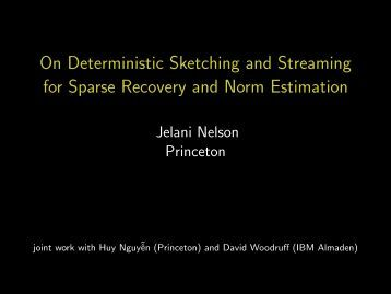 On Deterministic Sketching and Streaming for Sparse Recovery and ...