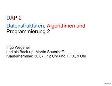 DAP 2 Datenstrukturen, Algorithmen und Programmierung 2
