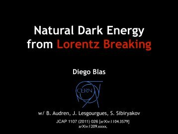 Natural Dark Energy from Lorentz Breaking Diego Blas