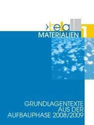 Grundlagentexte aus der Aufbauphase 2008/2009