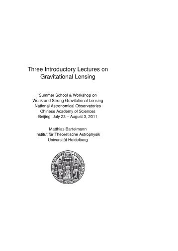 Three Introductory Lectures on Gravitational Lensing