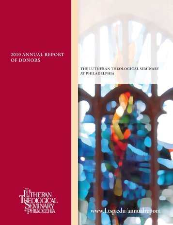 2010 annual report of donors - Lutheran Theological Seminary at ...