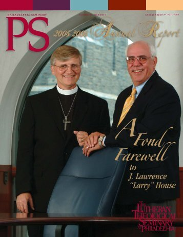 2005-2006 Annual Report - LTSP - Lutheran Theological Seminary ...