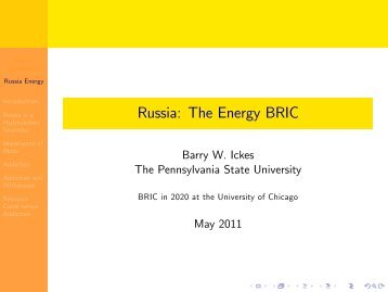 Barry W. Ickes: Russia: The Energy BRIC - University of Chicago