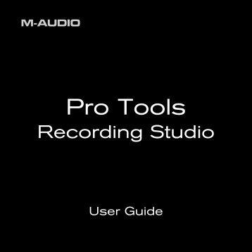 Pro Tools Recording Studio > User Guide - M-Audio