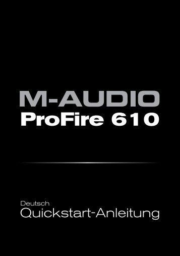 ProFire 610 | Quickstart-Anleitung - M-AUDIO