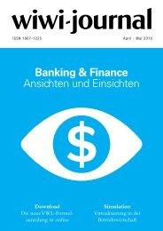 Banking & Finance Ansichten und Einsichten - WiWi-Journal