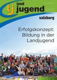 Salzburg - Ausgabe 01/2013 - Landjugend Österreich