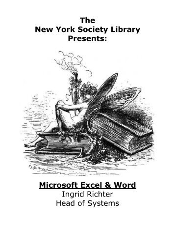 The New York Society Library Presents: Microsoft Excel & Word ...