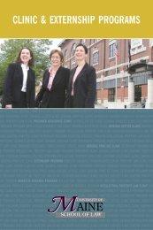CLINIC & ExTERNSHIP PROGRAMS - University of Maine School of ...