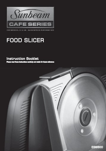 FOOD SLICER - Sunbeam