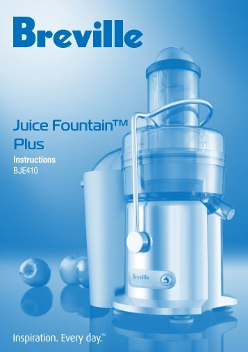 Juice Fountain™ Plus Instructions - Breville