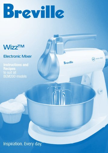 Wizz™ Electronic Mixer Instructions and Recipes - Breville