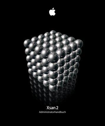 Xsan 2 Administratorhandbuch - Support - Apple